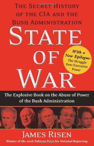 State of War: The Secret History of the CIA and the Bush Administration 9780743270670