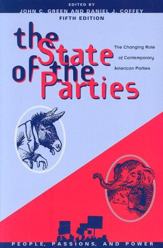 State of the Parties: The Changing Role of Contemporary American Parties 9780742553224