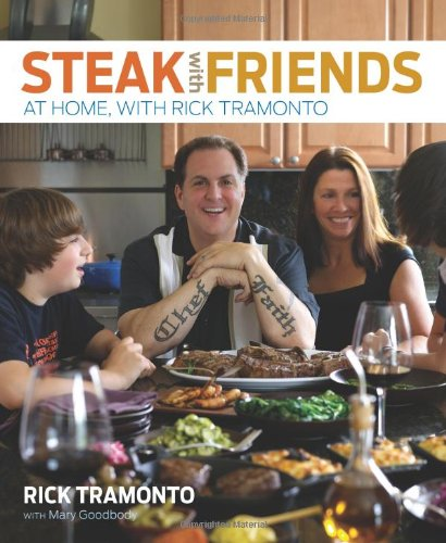 Steak with Friends: At Home, with Rick Tramonto 9780740792571