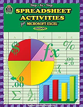 Step-By-Step Spreadsheet Activities for Excel: Grades 4-8 [With CDROM] 9780743934695