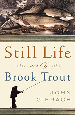 Still Life with Brook Trout 9780743229944