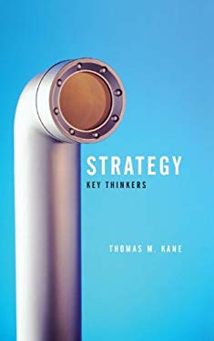 Strategy: Key Thinkers 9780745643540