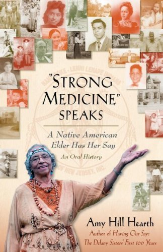 Strong Medicine Speaks: A Native American Elder Has Her Say 9780743297790