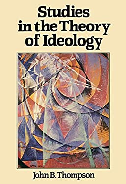 Studies in the Theory of Ideology 9780745601380