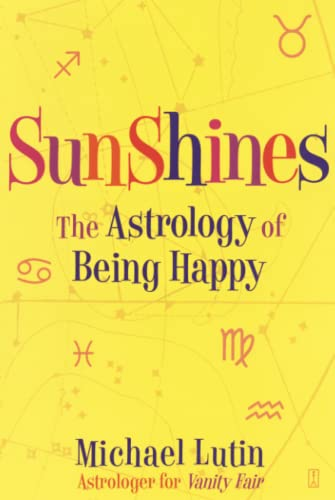 Sunshines: The Astrology of Being Happy 9780743277266