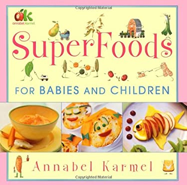 Superfoods for Babies and Children 9780743275224