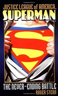 Superman: The Never-Ending Battle 9780743417143