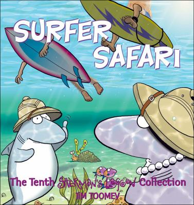 Surfer Safari: The Tenth Sherman's Lagoon Collection 9780740754524