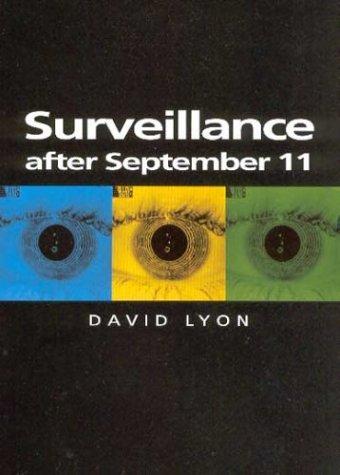 Surveillance After September 11 9780745631813