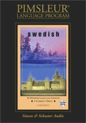 Swedish: Learn to Speak and Understand Swedish with Pimsleur Language Programs