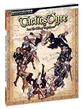 Tactics Ogre: Let Us Cling Together 9780744012927