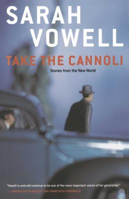 Take the Cannoli: Stories from the New World 9780743205405