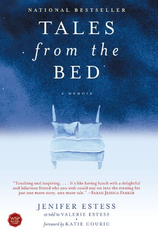 Tales from the Bed: A Memoir 9780743476836
