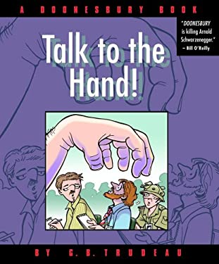 Talk to the Hand: A Doonesbury Collection 9780740746710