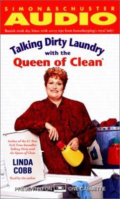 Talking Dirty Laundry with the Queen of Clean 9780743507691