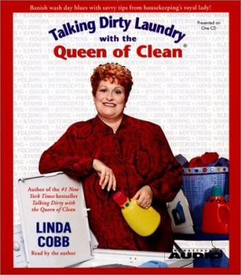 Talking Dirty Laundry with the Queen of Clean 9780743507707