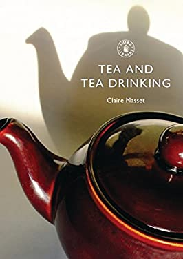 Tea and Tea Drinking 9780747807940