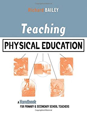 Teaching Physical Education 9780749434465