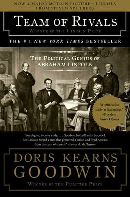 Team of Rivals: The Political Genius of Abraham Lincoln 9780743270755