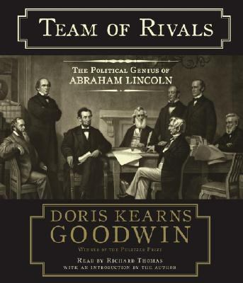 Team of Rivals: The Political Genius of Abraham Lincoln 9780743539135