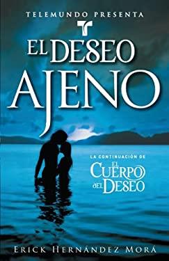 Telemundo Presenta: El Deseo Ajeno 9780743297462