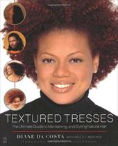 Textured Tresses: The Ultimate Guide to Maintaining and Styling Natural Hair 2751118