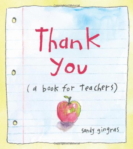 Thank You: (A Book for Teachers) 9780740793370