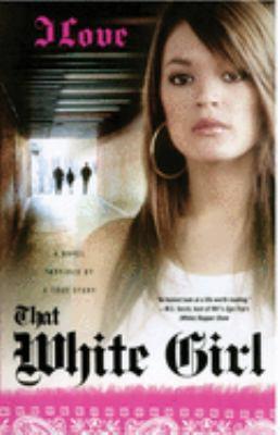 That White Girl 9780743287814
