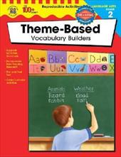 The 100+ Series Theme-Based Vocabulary Builders, Grade 2 2744070