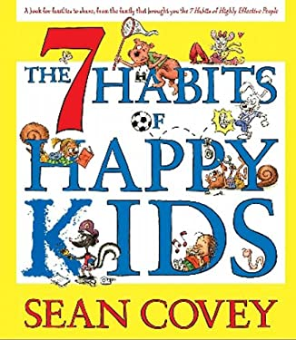 The 7 Habits of Happy Kids 9780743574679