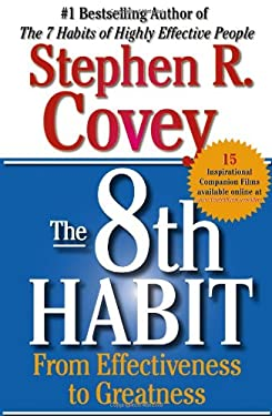 The 8th Habit: From Effectiveness to Greatness 9780743287937