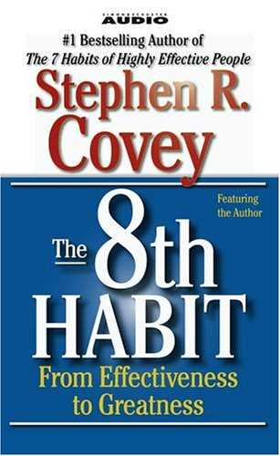 The 8th Habit: From Effectiveness to Greatness 9780743517980