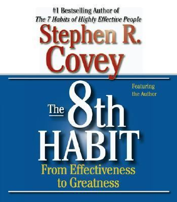 The 8th Habit: From Effectiveness to Greatness 9780743517997