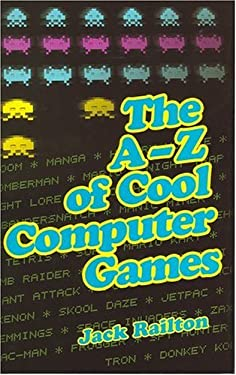 The A to Z of Classic Computer Games 9780749082062