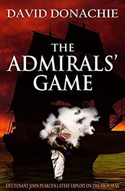 The Admirals' Game - Donachie, David