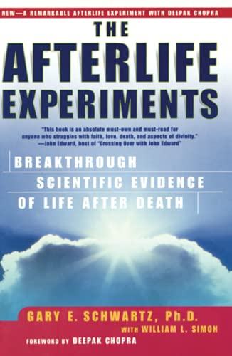 The Afterlife Experiments: Breakthrough Scientific Evidence of Life After Death 9780743436595