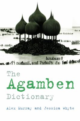 The Agamben Dictionary 9780748640591