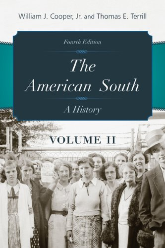 The American South, Volume II: A History 9780742560987