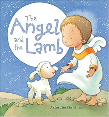 The Angel and the Lamb 9780745961156