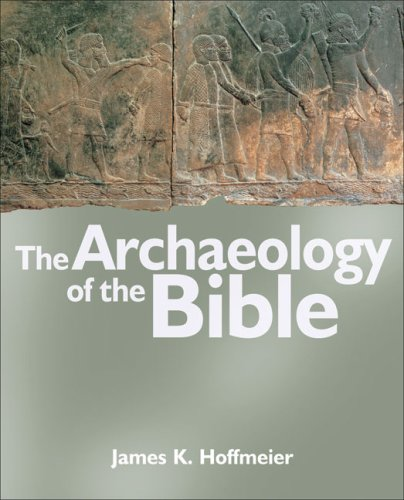 The Archaeology of the Bible 9780745952260