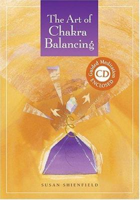 The Art of Chakra Balancing 9780740749988