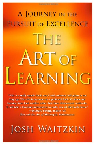 The Art of Learning: A Journey in the Pursuit of Excellence 9780743277457