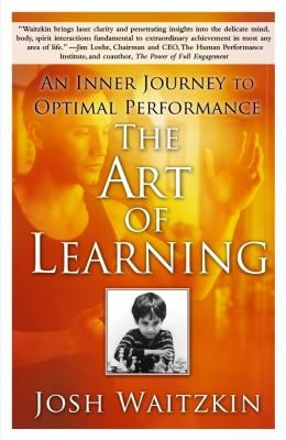 The Art of Learning: An Inner Journey to Optimal Performance 9780743277464