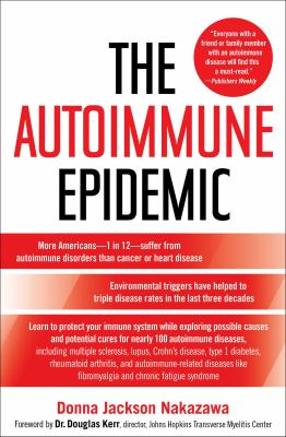 The Autoimmune Epidemic 9780743277761