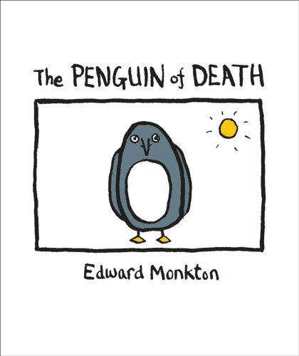 The Ballad of the Penguin of Death: Method 412 9780740773839