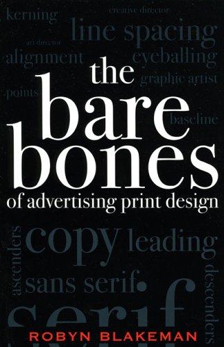 The Bare Bones of Advertising Print Design 9780742529625