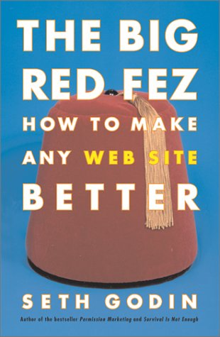 The Big Red Fez: How to Make Any Web Site Better 9780743227902