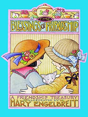 The Blessings of Friendship: A Friendship Treasury 9780740723667
