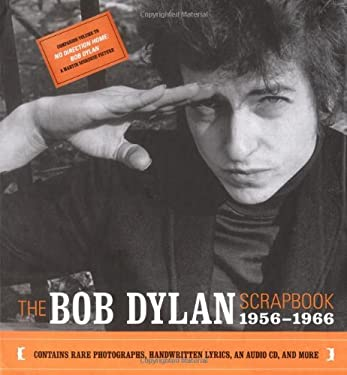 The Bob Dylan Scrapbook: 1956-1966 [With Lyrics, Newspaper Clippings, Etc.With CD] 9780743228282