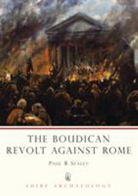 The Boudican Revolt Against Rome 9780747806189